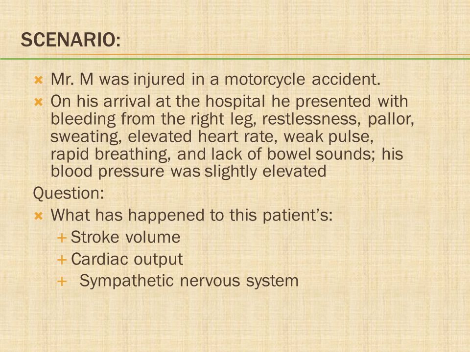Scenario: Mr. M was injured in a motorcycle accident.