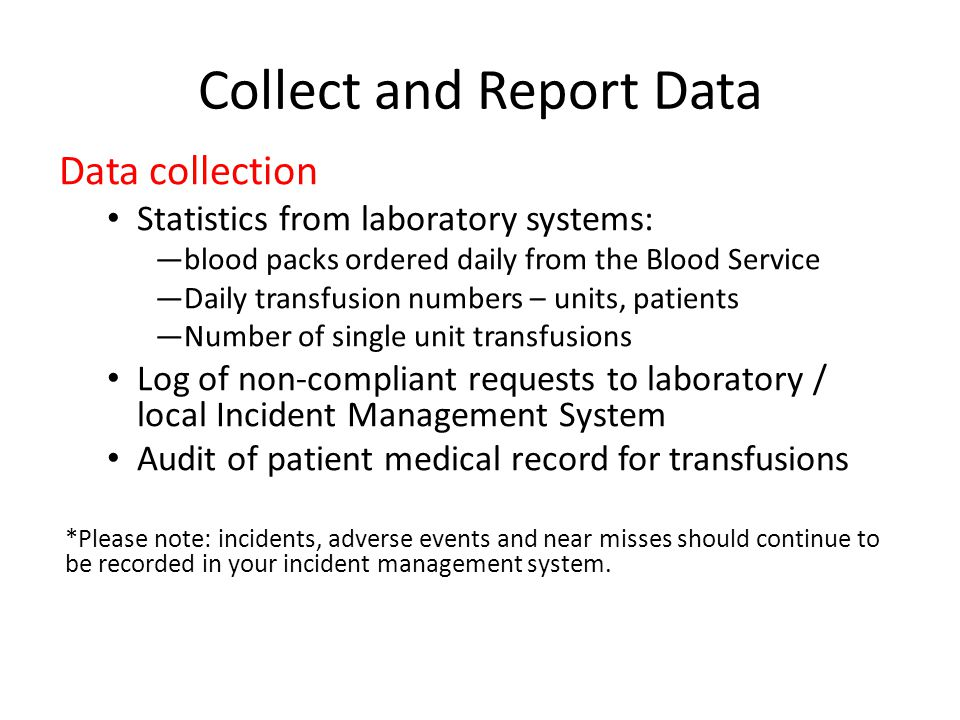 Collect and Report Data