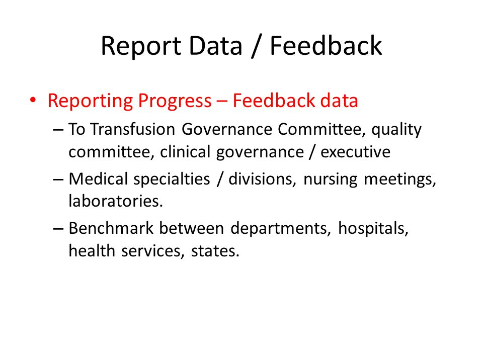 Report Data / Feedback Reporting Progress – Feedback data