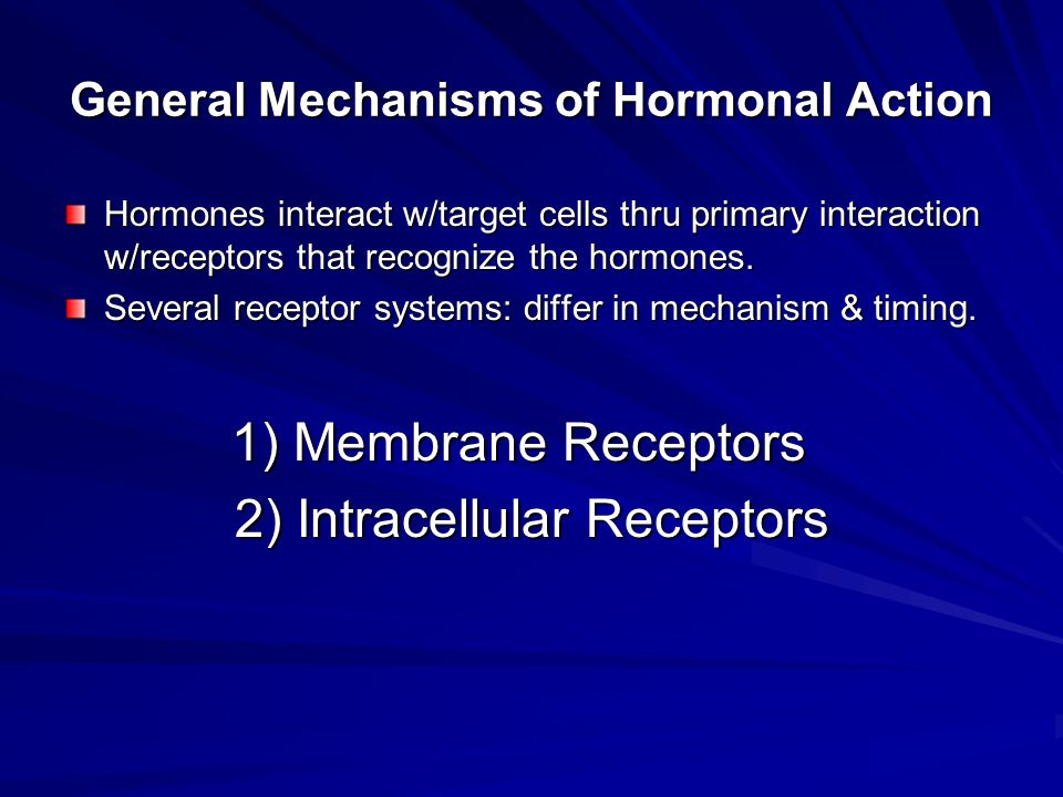 General Mechanisms of Hormonal Action