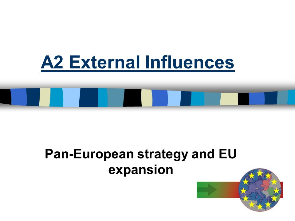 Pan-European strategy and EU expansion
