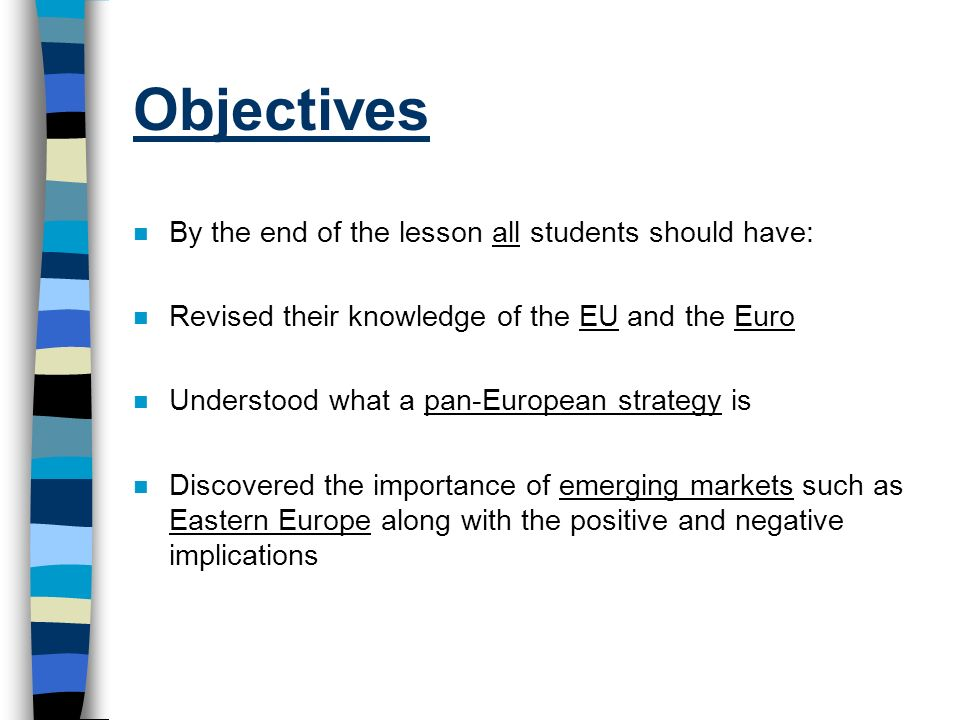 Objectives By the end of the lesson all students should have: