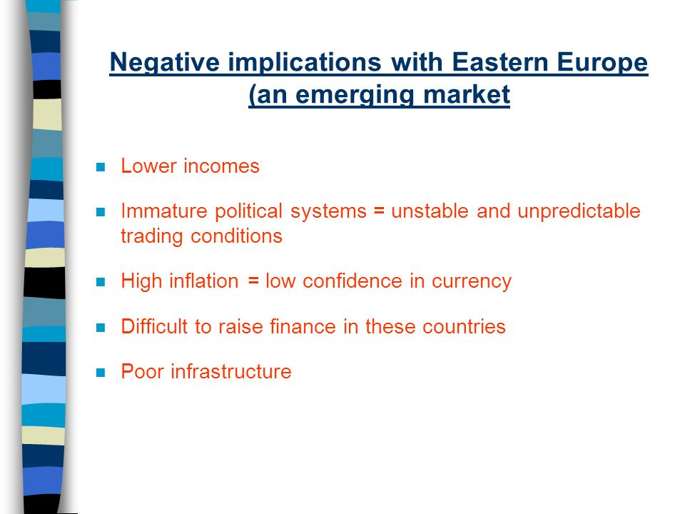 Negative implications with Eastern Europe (an emerging market