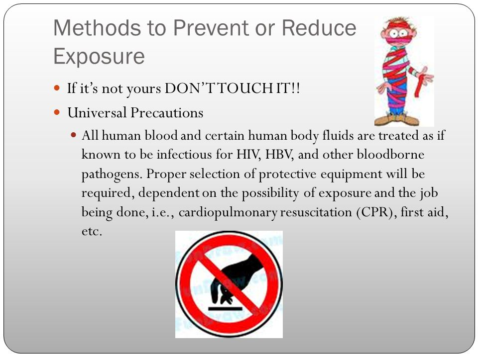Methods to Prevent or Reduce Exposure