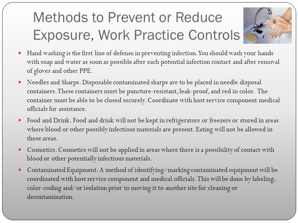 Methods to Prevent or Reduce Exposure, Work Practice Controls