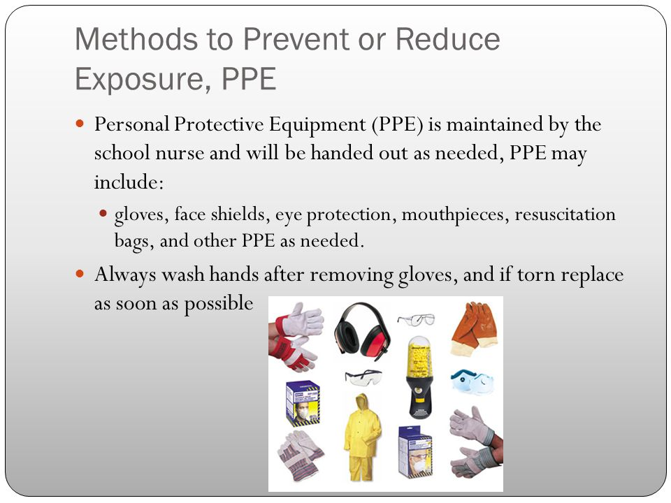 Methods to Prevent or Reduce Exposure, PPE