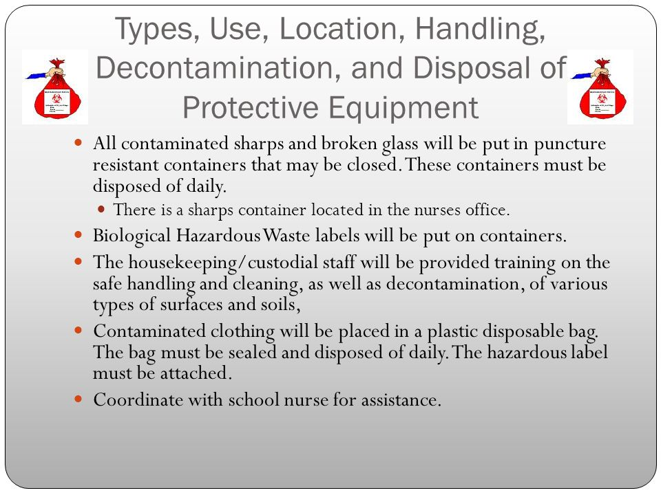 Types, Use, Location, Handling, Decontamination, and Disposal of Protective Equipment