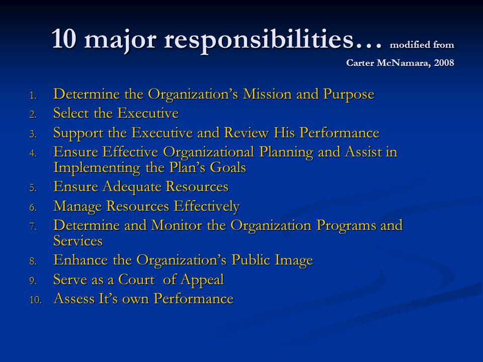 10 major responsibilities… modified from Carter McNamara, 2008