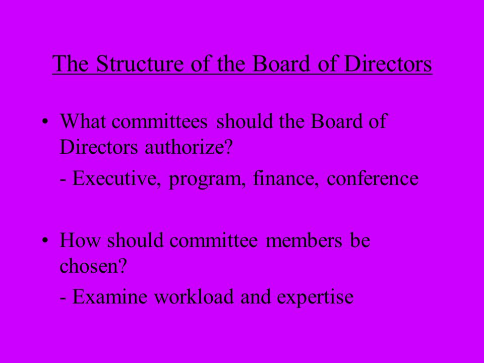 The Structure of the Board of Directors