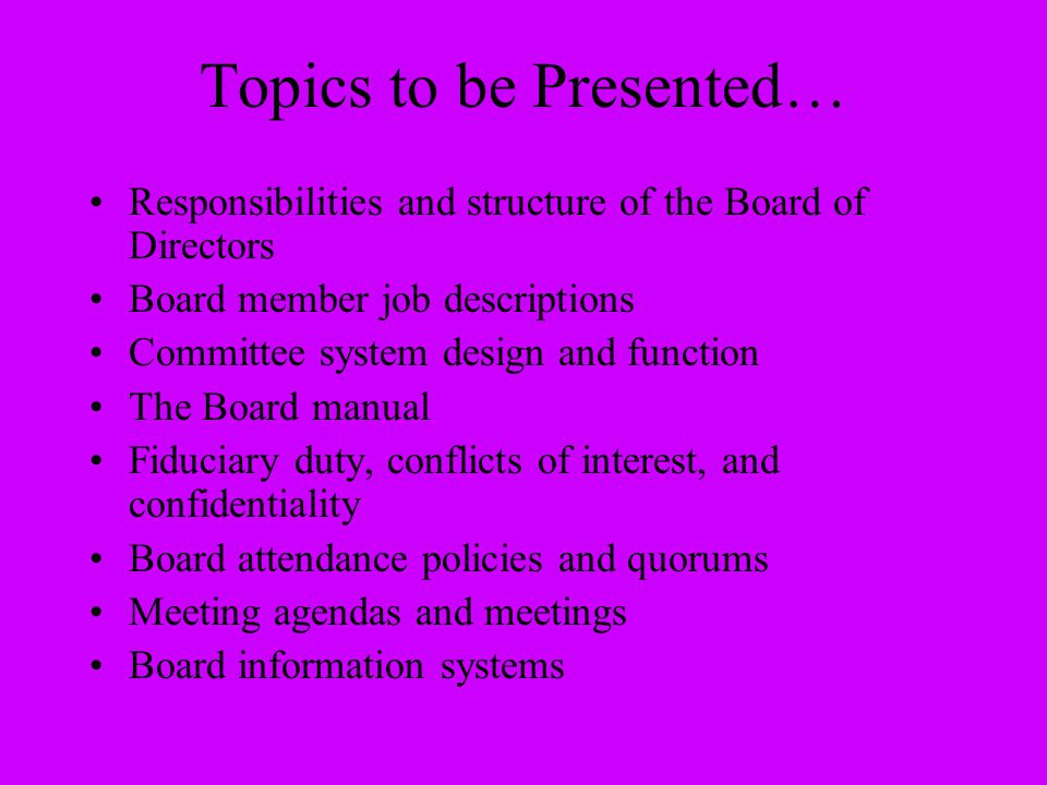 Topics to be Presented…