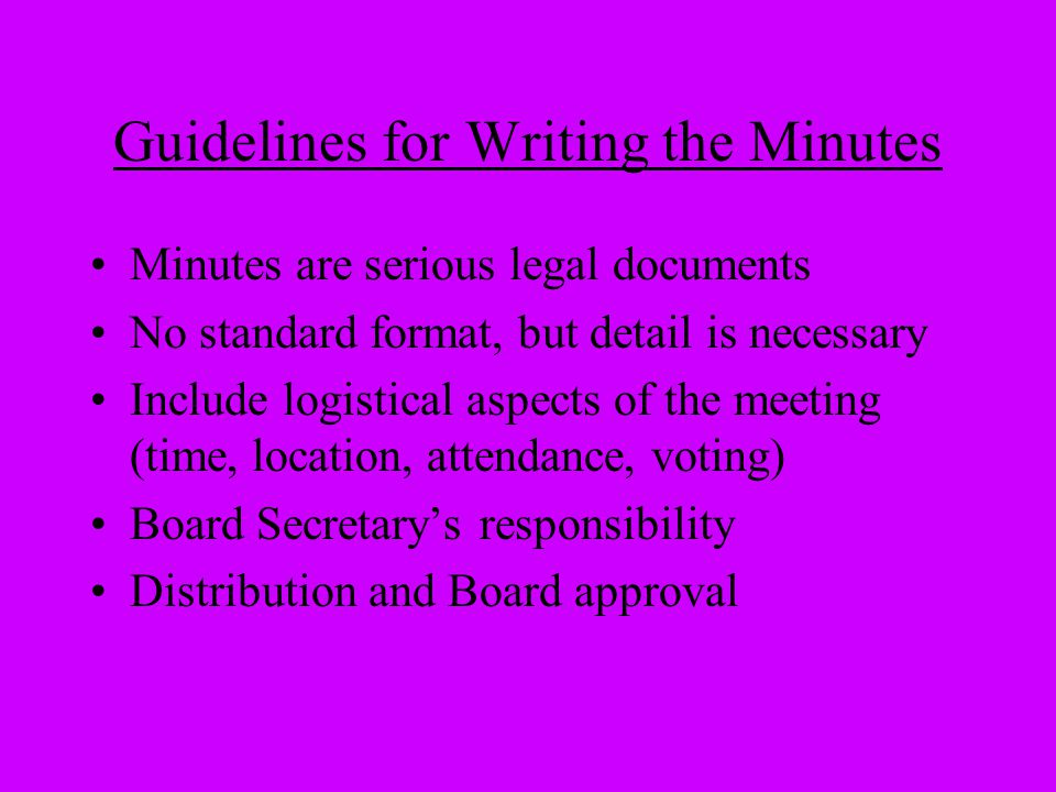 Guidelines for Writing the Minutes