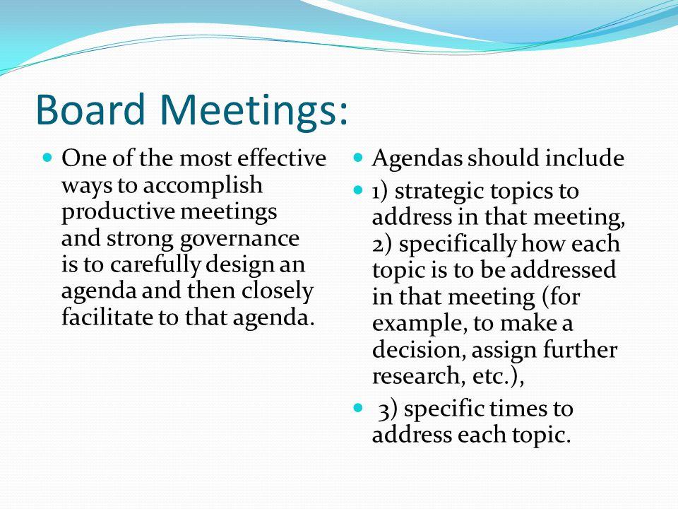 Board Meetings:
