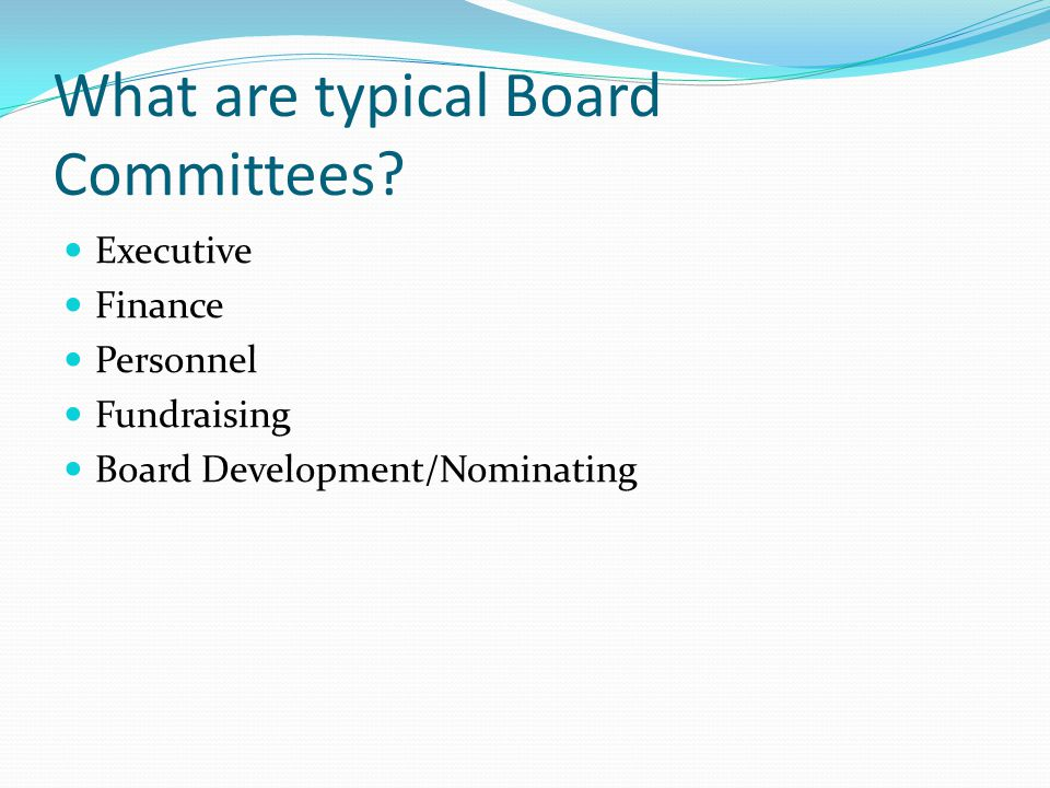 What are typical Board Committees