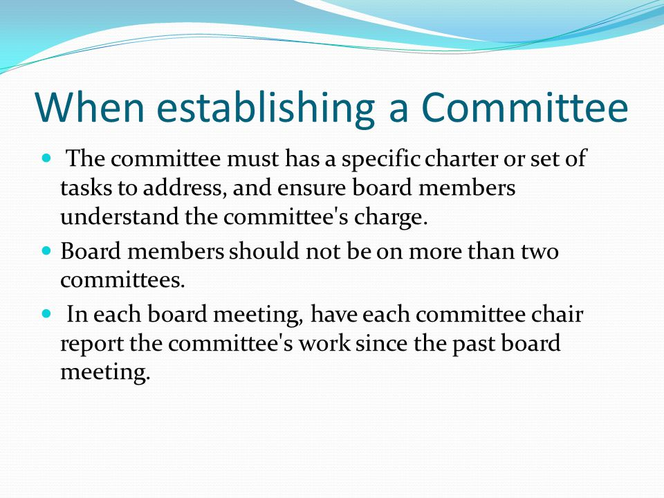 When establishing a Committee