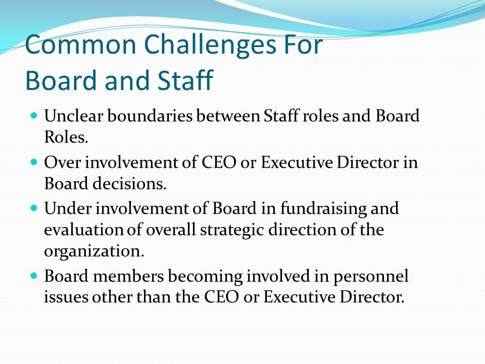 Common Challenges For Board and Staff