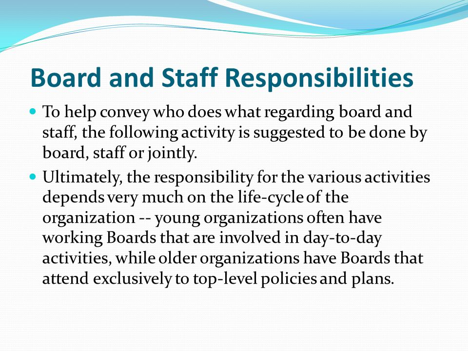 Board and Staff Responsibilities