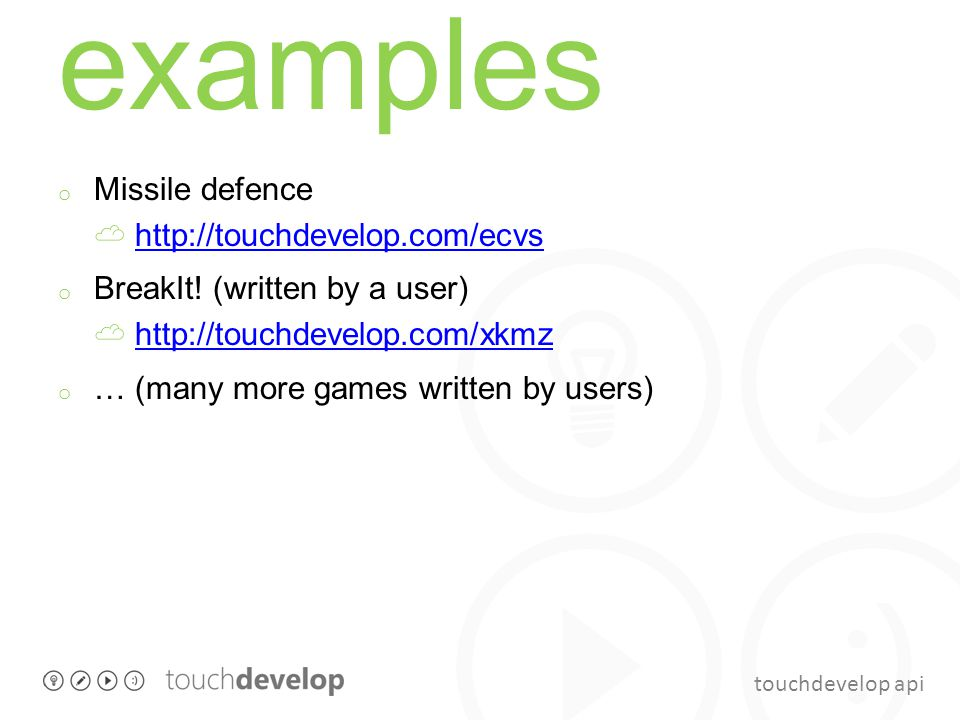 examples Missile defence ☁ http://touchdevelop.com/ecvs