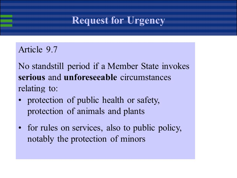 Request for Urgency Article 9.7