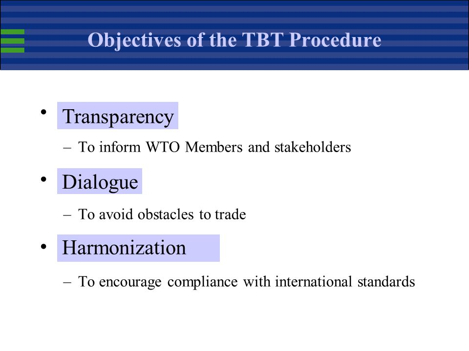 Objectives of the TBT Procedure