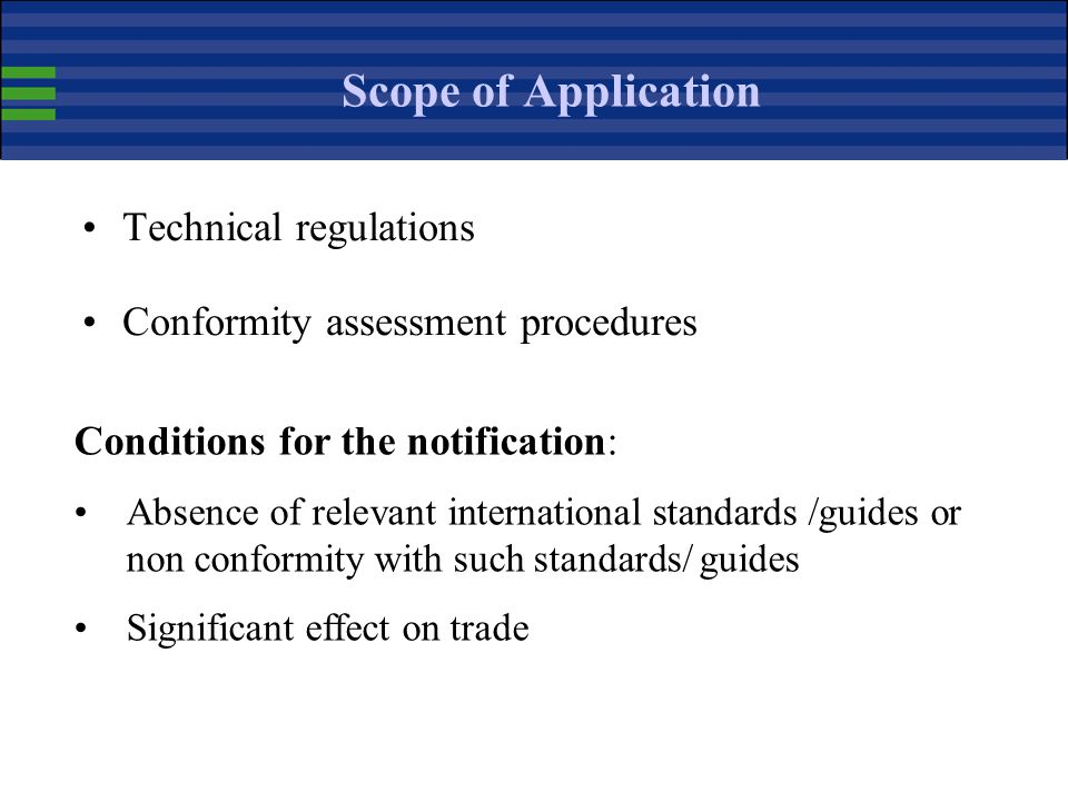 Scope of Application Technical regulations