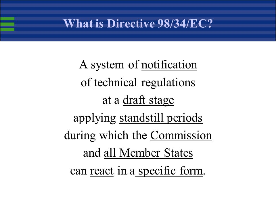 A system of notification of technical regulations at a draft stage