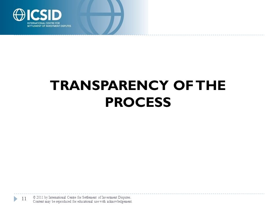 TRANSPARENCY OF THE PROCESS