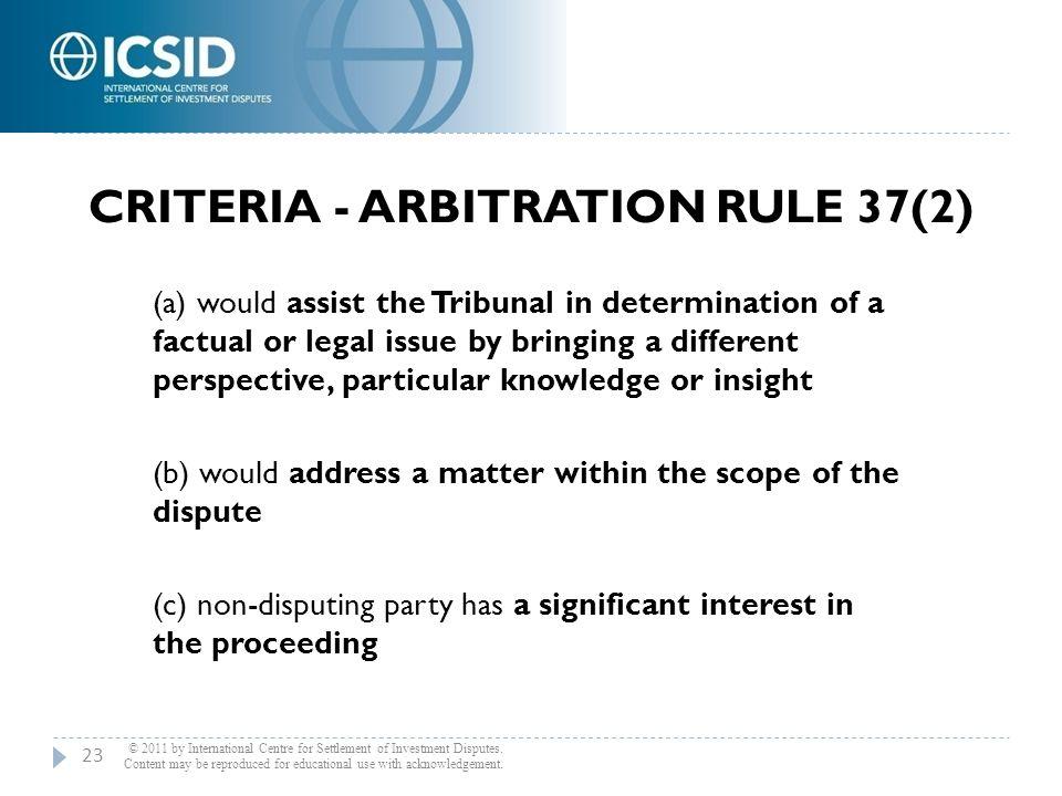 Criteria - Arbitration Rule 37(2)