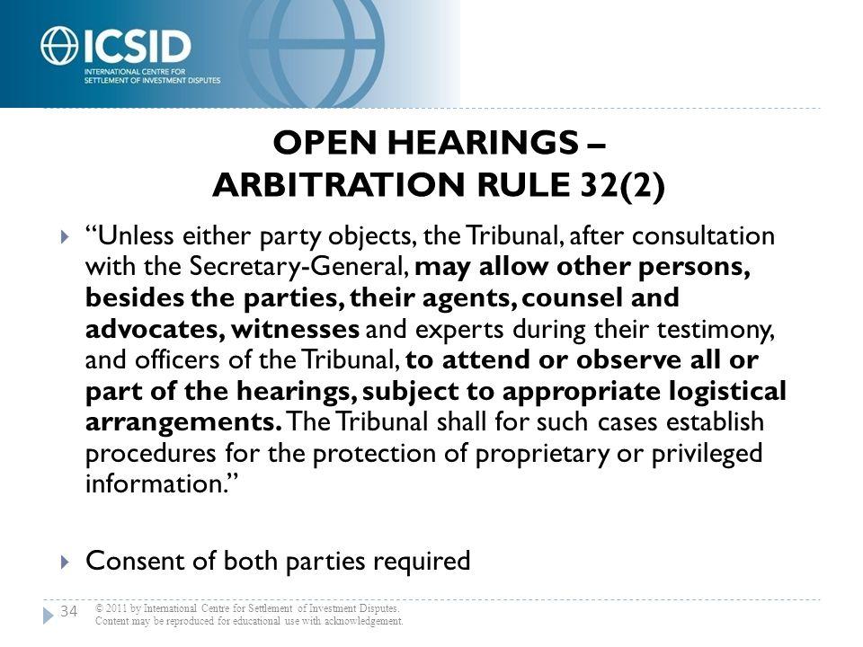 Open Hearings – Arbitration Rule 32(2)