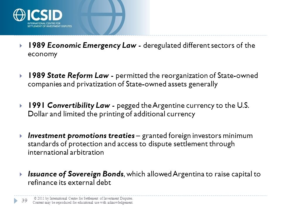 1989 Economic Emergency Law - deregulated different sectors of the economy