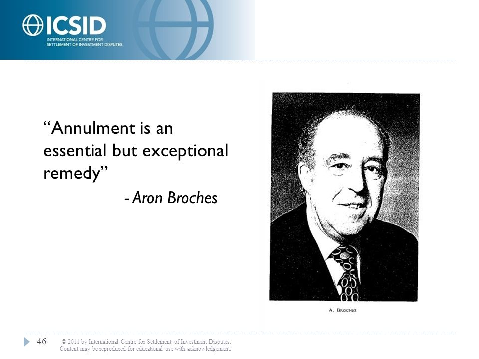 Annulment is an essential but exceptional remedy - Aron Broches