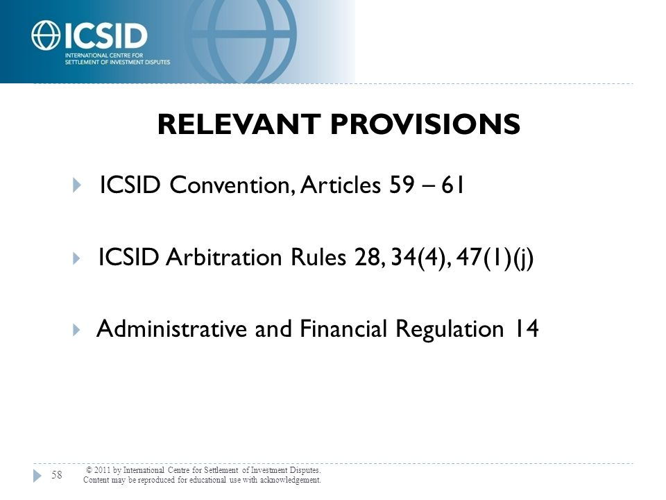 ICSID Convention, Articles 59 – 61