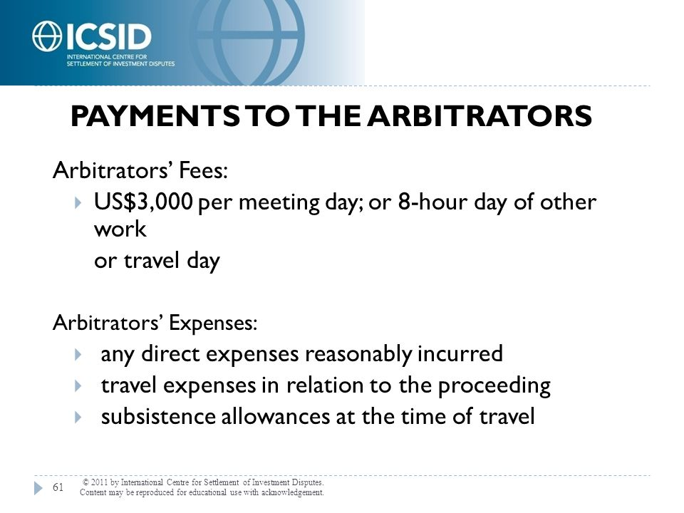 Payments to the Arbitrators