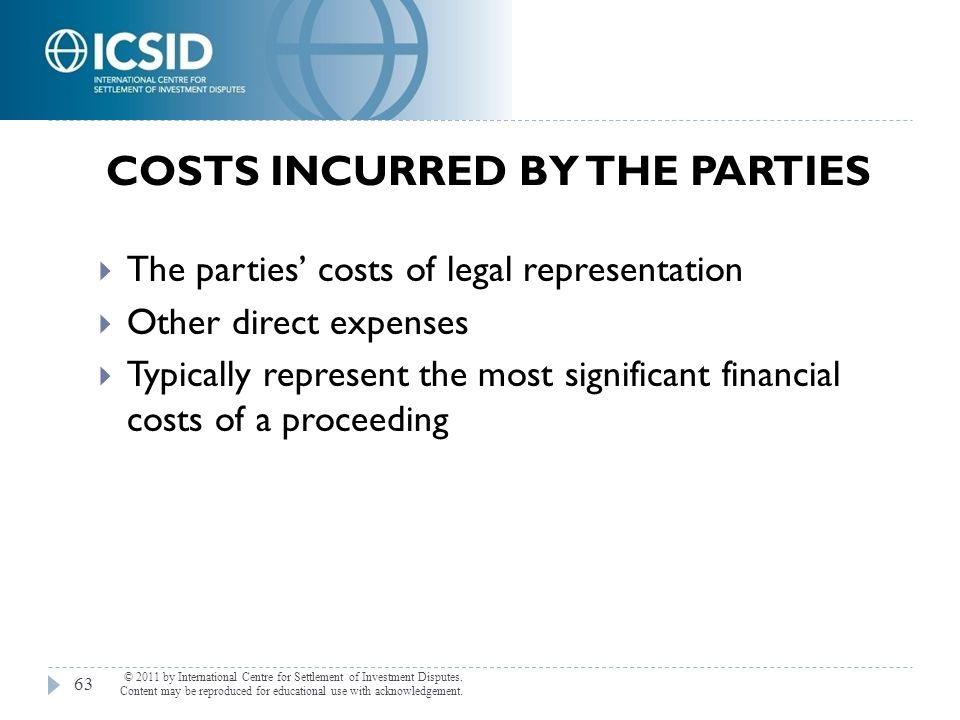 Costs Incurred by the Parties