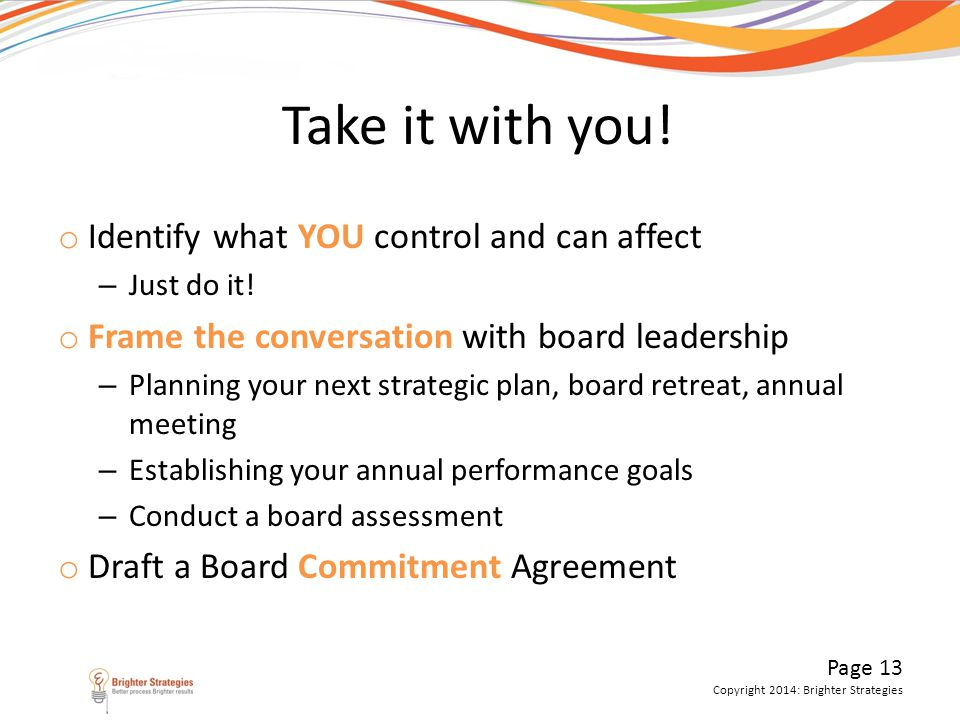 Take it with you! Identify what YOU control and can affect