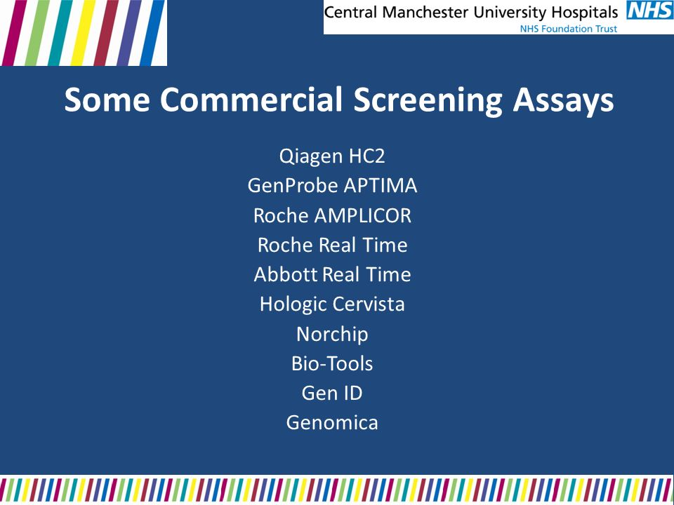 Some Commercial Screening Assays