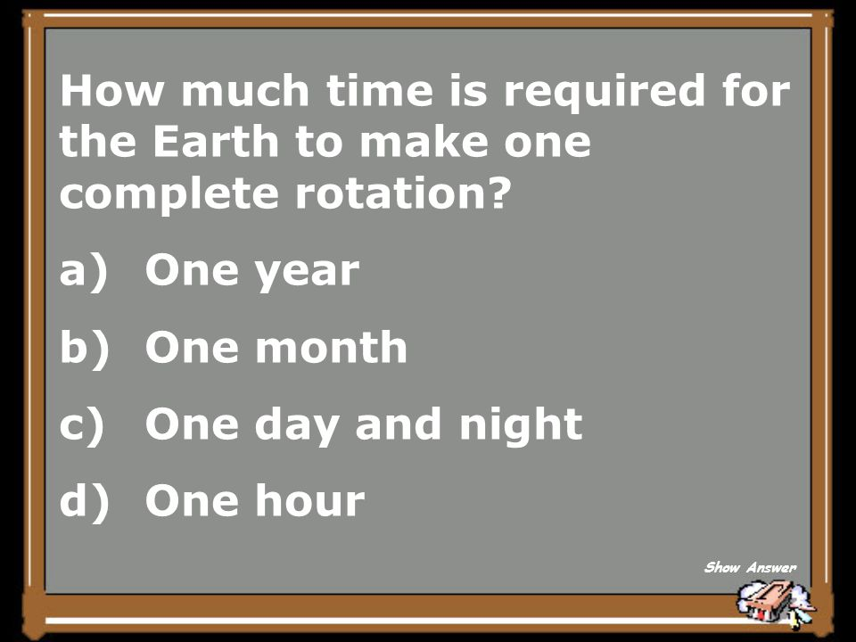 How much time is required for the Earth to make one complete rotation