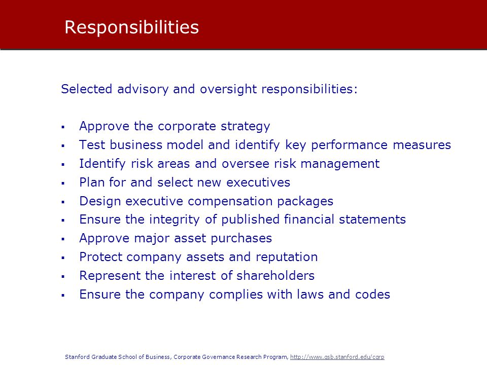 Responsibilities Selected advisory and oversight responsibilities:
