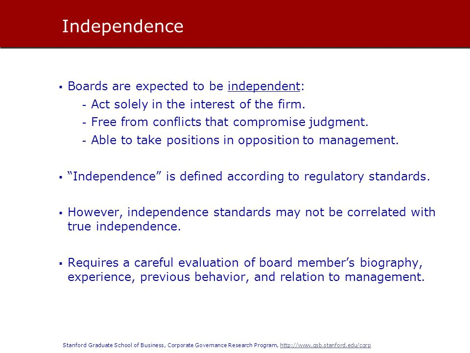 Independence Boards are expected to be independent: