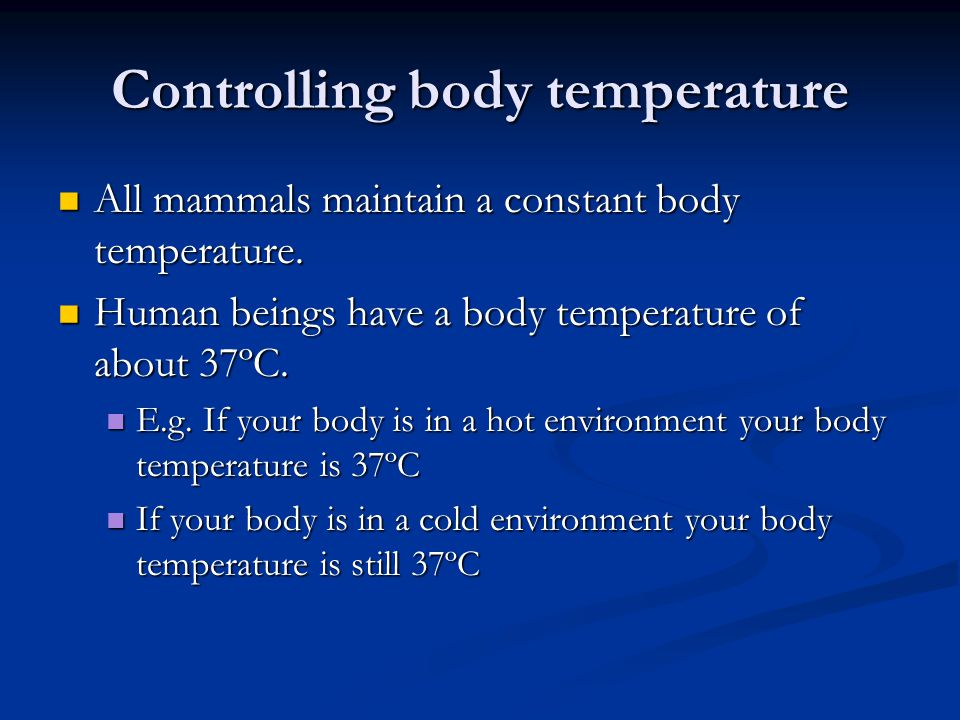 Controlling body temperature