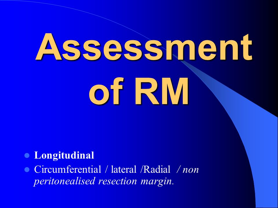 Assessment of RM Longitudinal