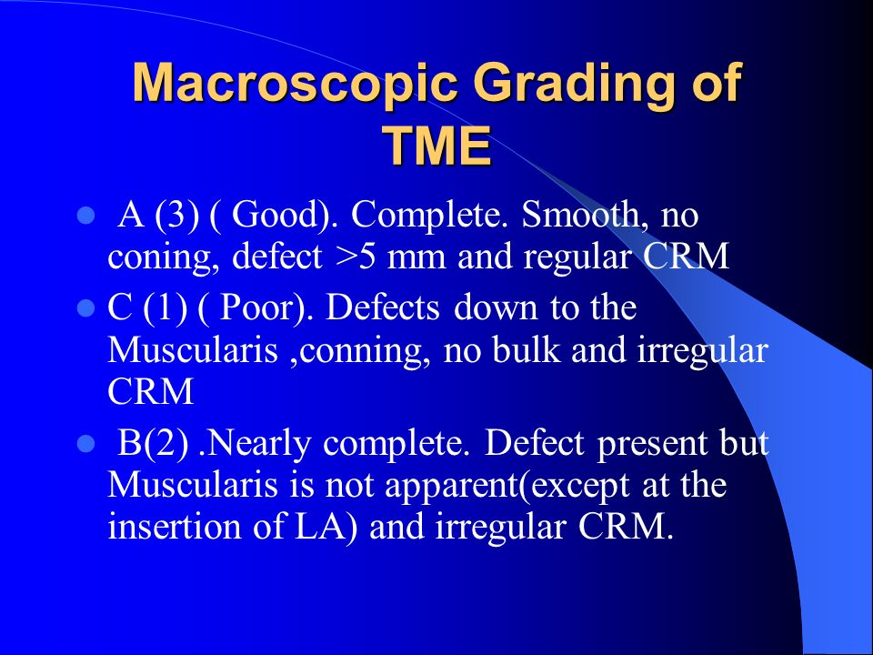 Macroscopic Grading of TME