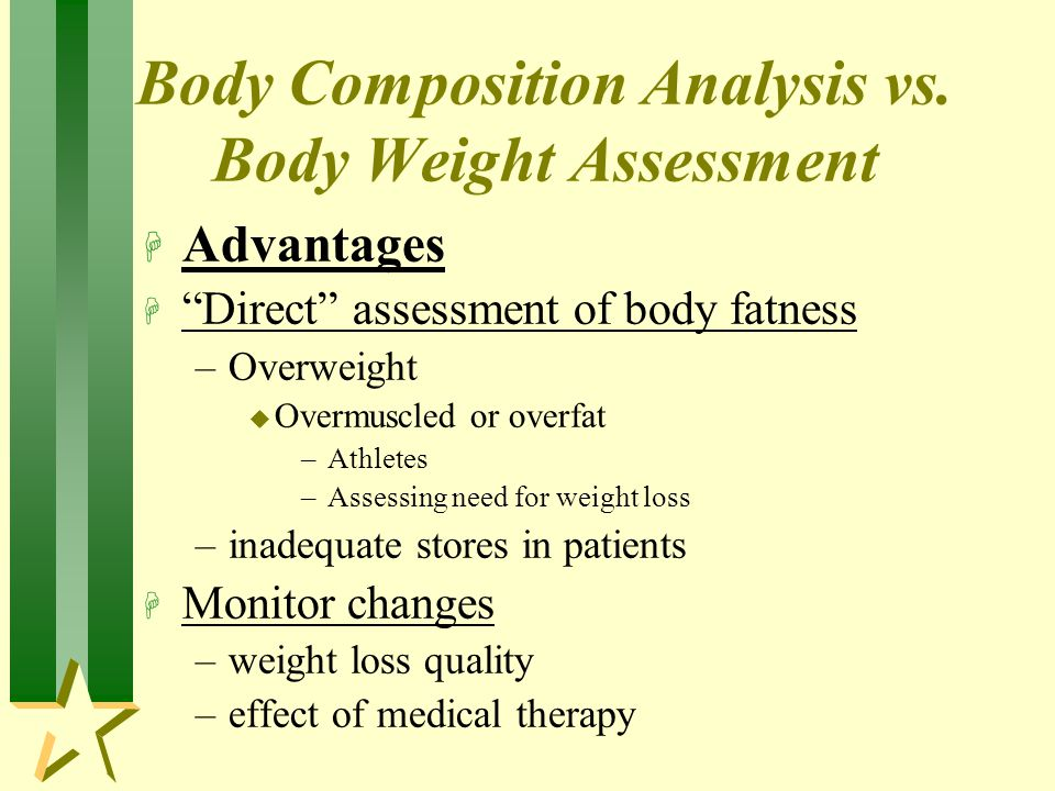 Body Composition Analysis vs. Body Weight Assessment