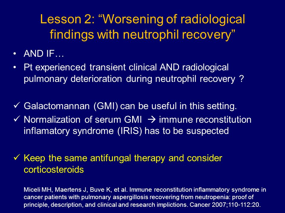 Lesson 2: Worsening of radiological findings with neutrophil recovery