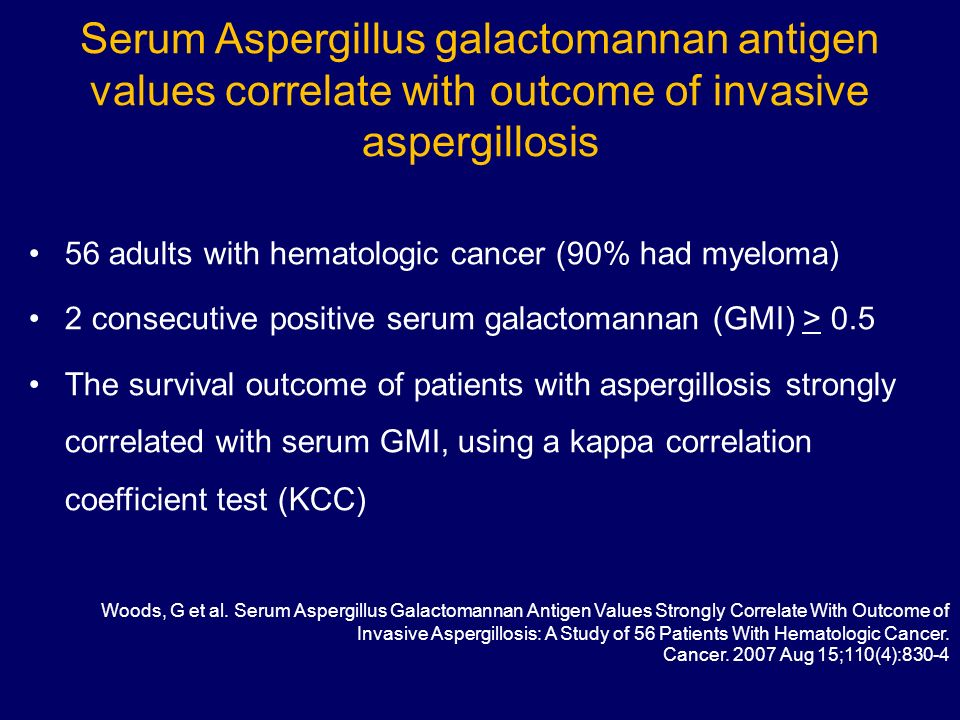 Serum Aspergillus galactomannan antigen values correlate with outcome of invasive aspergillosis