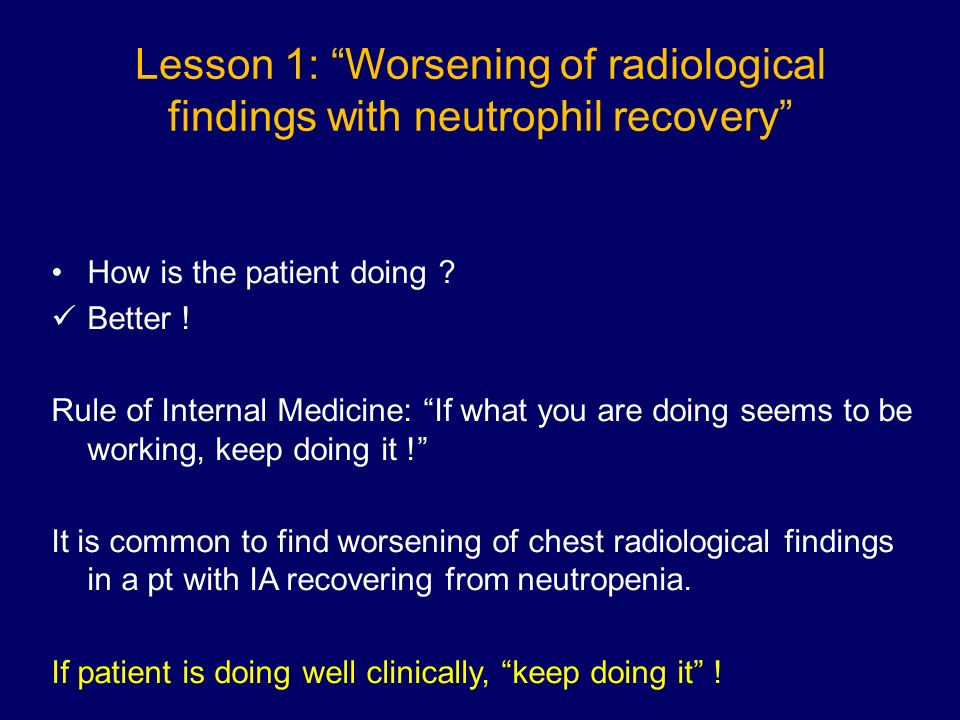 Lesson 1: Worsening of radiological findings with neutrophil recovery
