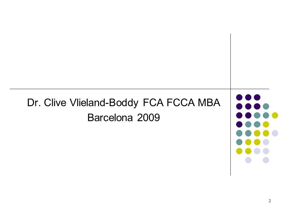 Dr. Clive Vlieland-Boddy FCA FCCA MBA Barcelona 2009