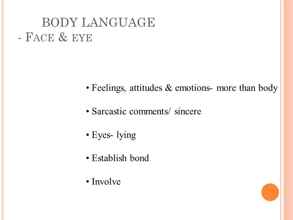 BODY LANGUAGE - Face & eye