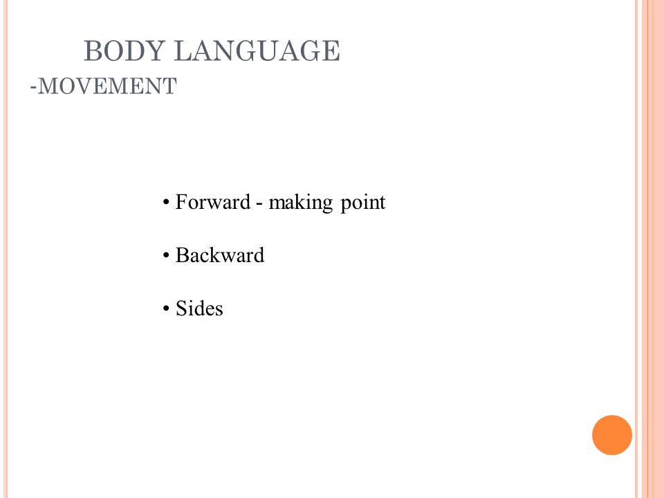 BODY LANGUAGE -movement