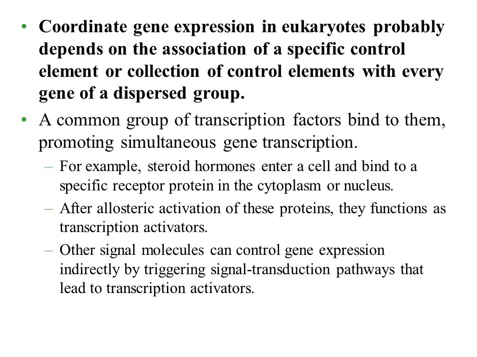 Coordinate gene expression in eukaryotes probably depends on the association of a specific control element or collection of control elements with every gene of a dispersed group.