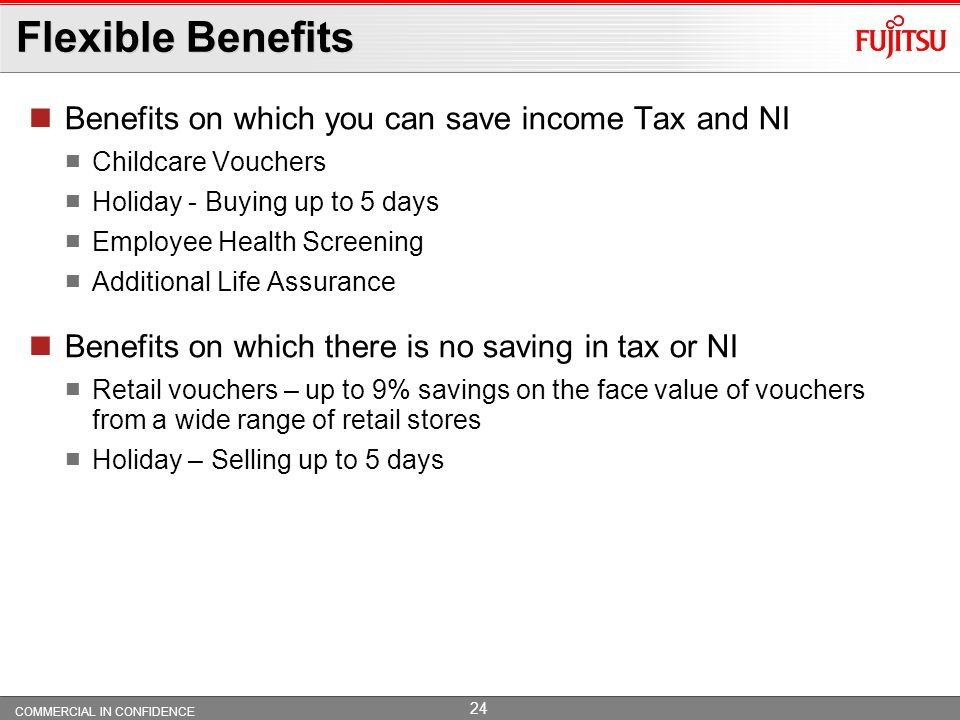 Flexible Benefits Benefits on which you can save income Tax and NI